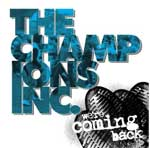 Champions Inc., The - We´re Coming Back EP