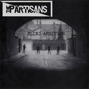 Partisans, The - Blind Ambition col. EP