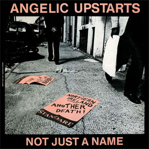 Angelic Upstarts - Not Just A Name col. EP
