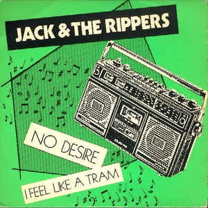 Jack & The Rippers - No Desire EP