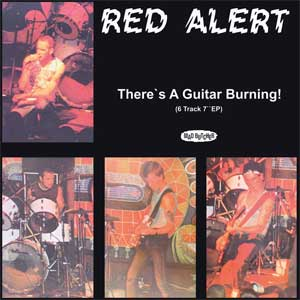 Red Alert - There´s A Guitar Burning! col. EP