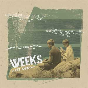 Weeks - Get Away EP