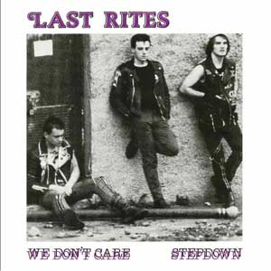 Last Rites - We Don´t Care EP