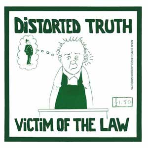 Distorted Truth - Victim Of The Law EP