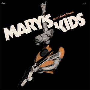 Mary´s Kids - Don´t Back Down EP