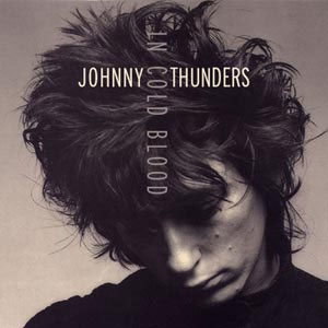 Thunders, Johnny - In Cold Blood EP
