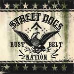 Street Dogs - Rustbelt Nation EP