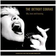 Detroit Cobras, The – Life, Love And Leaving (LP)