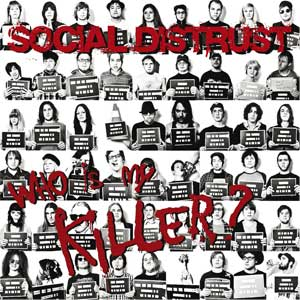 Social Distrust - Who Is My Killer? LP