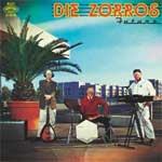Zorros, Die - Future LP+CD