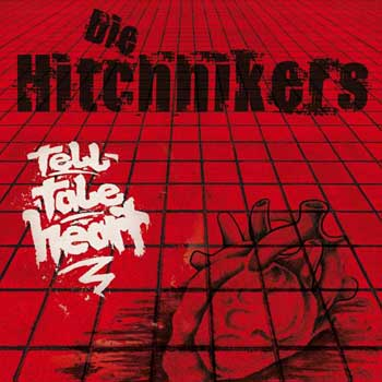 Hitchhikers, Die - Tell-Tale Heart 10""
