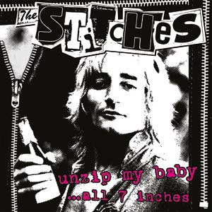 Stitches, The - Unzip My Baby ... All 7inches LP