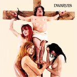 Dwarves - The Dwarves Must Die: Redux LP