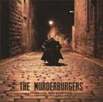Murderburgers, The – These Are Only Problems LP