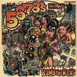 5.6.7.8.´s, The - Bomb The Rocks: Early Day Singles 2LP