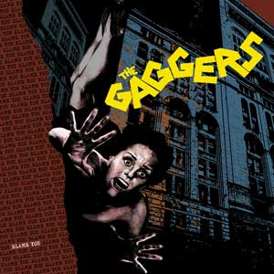 Gaggers, The - Blame You LP