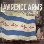 Lawrence Arms, The - Oh! Calcutta! LP