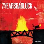 7 Years Bad Luck – Bridges LP