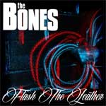 Bones, The - Flash The Leather LP+CD