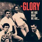 Glory, The - We Are What We Are LP