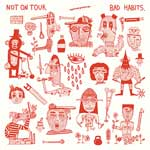 Not On Tour - Bad Habits LP