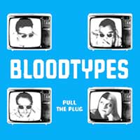 Bloodtypes, The - Pull The Plug LP (blue)