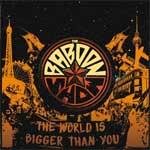 Baboon Show, The - The World Is Bigger Than You LP