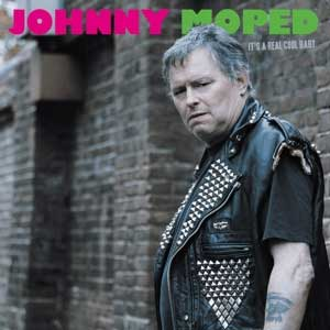 Johnny Moped - It´s A Real Cool Baby LP