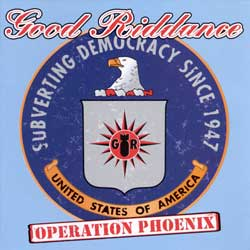 Good Riddance - Operation Phoenix LP