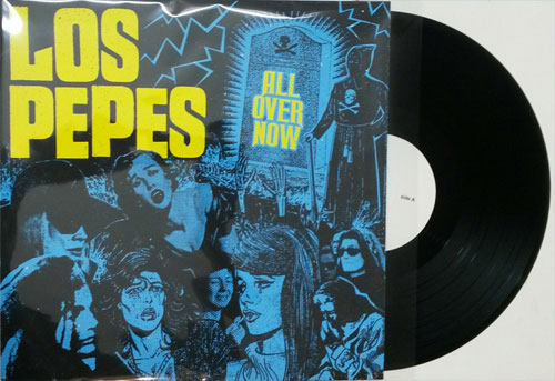 Los Pepes - All Over Now LP (TP)