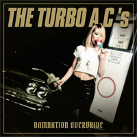 Turbo AC´s - Damnation Overdrive LP
