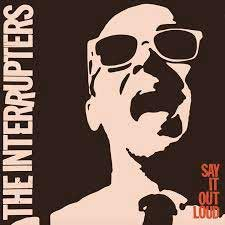 Interrupters, The - Say It Loud LP