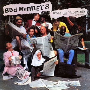 Bad Manners - What The Papers Say 12""