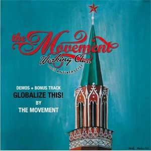 Movement, The - Globalize This! LP