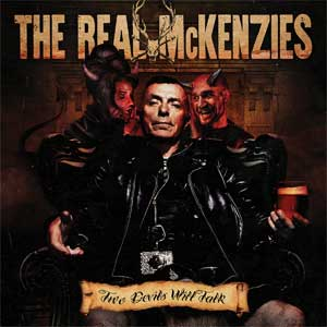 Real McKenzies, The - Two Devils Will Talk LP