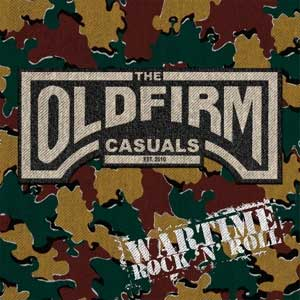 Old Firm Casuals, The - Wartime Rock´N´Roll LP