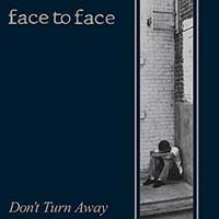 Face To Face - Don´t Turn Away LP