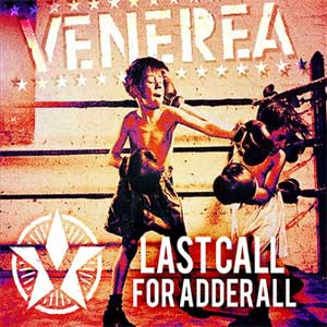 Venerea - Last Call For Adderall LP