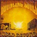 Bouncing Souls, The - The Gold Record LP
