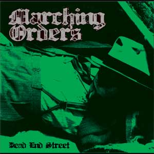 "Marching Orders - Dead End Street 10"" (Repress)"