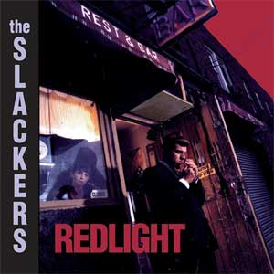 Slackers, The - Redlight LP