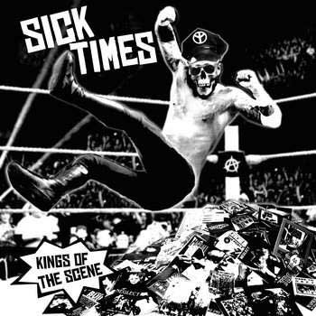 Sick Times - Kings Of The Scene LP