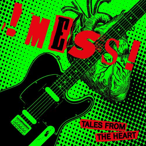 !Mess! - Tales from The Heart LP (TP)
