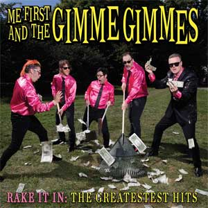 Me First And The Gimme Gimmes - Rake It In LP