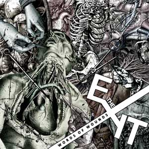 Exit, The - Words Of Wounds LP