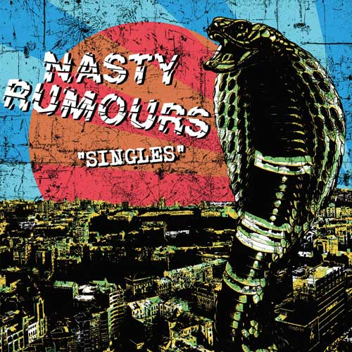 Nasty Rumours - Singles LP