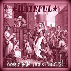 Hateful - Noize From The Streets LP