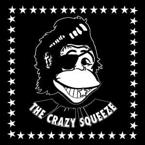 Crazy Squeeze, The - Savior Of The Streets LP (limted)