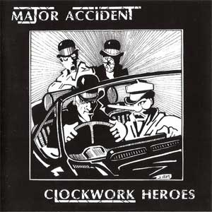Major Accident - Clockwork Heroes 2LP