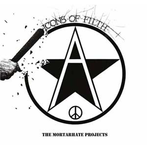 Icons Of Filth - The Mortarhate Projects 2LP